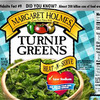 Voluntary Recall Notice of Margaret Holmes 14.5 oz Turnip Greens and 14.5 oz Mixed Greens Due to Questionable Seals